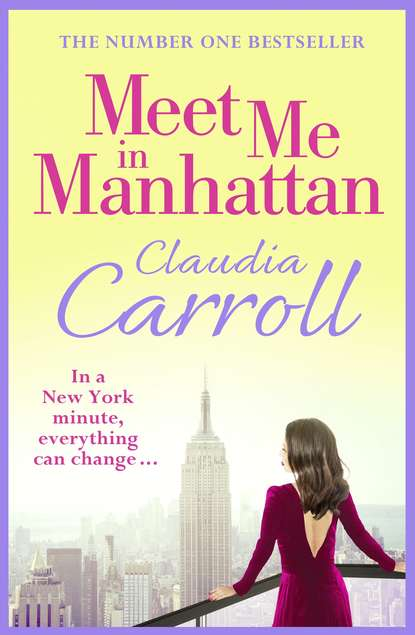 Meet Me In Manhattan. Claudia  Carroll